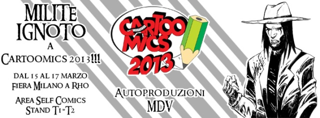 Immagine Evento Cartoomics 2013 Milite Ignoto